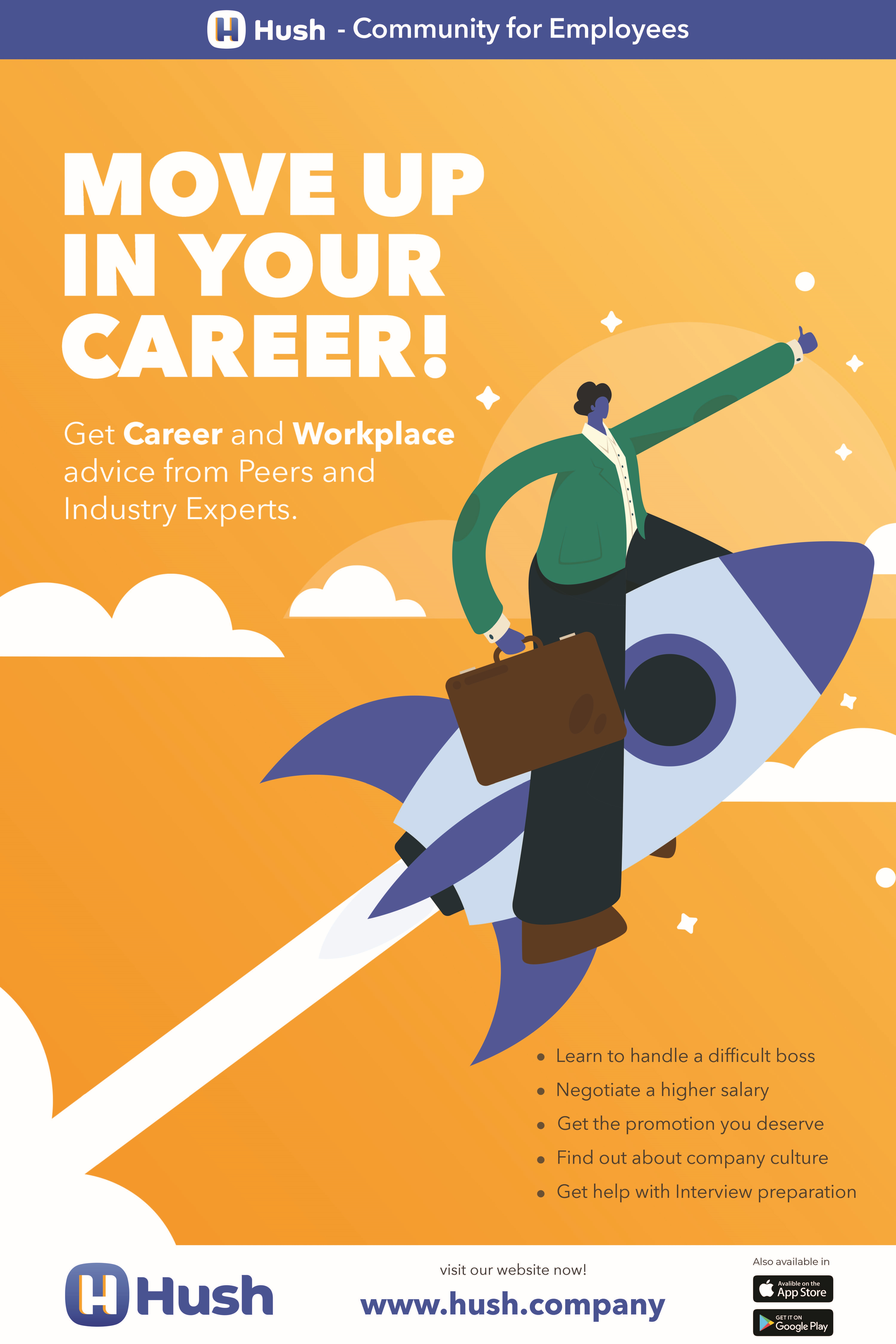 Hush | Move Up In Your Career!