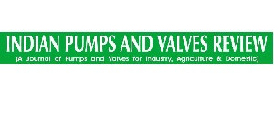 Advertising in Indian Pumps & Valves Review Magazine