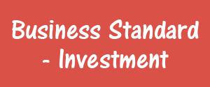Business Standard, Mumbai - Investment - Investment, Mumbai