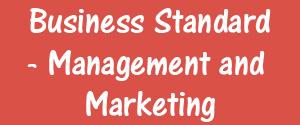 Business Standard, Bangalore - Management and Marketing - Management and Marketing, Bangalore
