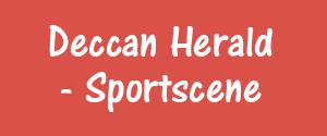 Deccan Herald, Bangalore - Sportscene - Sportscene, Bangalore