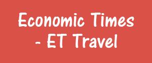 Economic Times, Delhi - ET Travel - ET Travel, Delhi