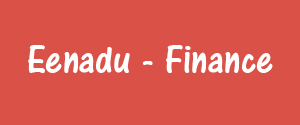 Eenadu, Khammam - Finance - Finance, Khammam