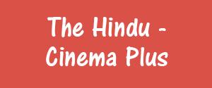 Advertising in The Hindu, Chennai - Cinema Plus Newspaper