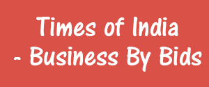 Times Of India, Ahmedabad - Business By Bids - Business By Bids, Ahmedabad