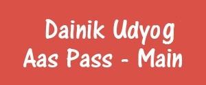 Advertising in Dainik Udyog Aas Pass, Churu - Main Newspaper