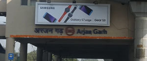 Advertising in Metro Station - Arjangarh, Delhi