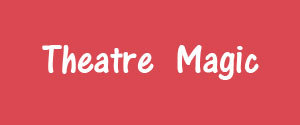 Advertising in Theatre Magic Magazine