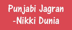 Punjabi Jagran, Punjab - Nikki Dunia - Nikki Dunia, Punjab