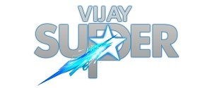 Advertising in Vijay Super