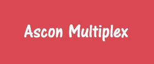 Advertising in Ascon Multiplex Cinemas, Screen 2, Chhindwara