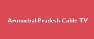 Advertising in Arunachal Pradesh Cable TV