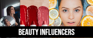 Advertising in Beauty, Influencers